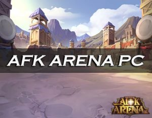 AFK Arena PC/Mac Version Download (July 2021) 4